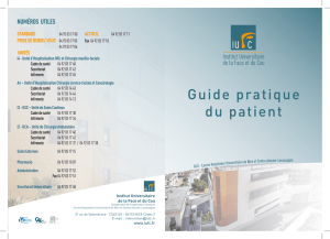 Guide pratique du patient - Institut Universitaire de la Face et du Cou