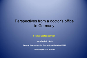 Perspectives from a doctor`s office in Germany - cannabis