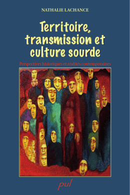 Territoire, transmission et culture sourde