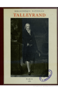 catalogue de l`exposition talleyrand a la bnf - paris