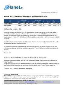 Chiffre d`affaires 2015 : +5% Audience : Planet.fr SA +35% en