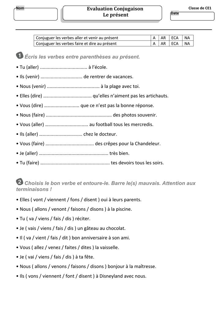 Evaluation Conjugaison Le Present Ecris Les Verbes Entre