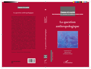 La question anthropologique