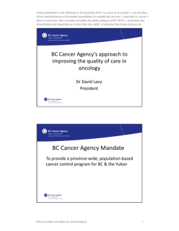 BC Cancer Agency`s approach to improving the quality of
