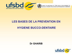 LES BASES DE LA PREVENTION EN HYGIENE BUCCO