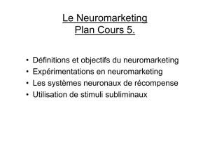 Cours n° 5 Le Neuromarketing