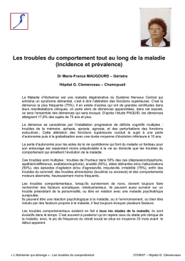 Les troubles du comportement tout au long de la maladie (Incidence
