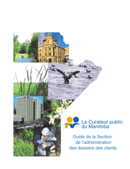 Guide de la Section de l`administration des dossiers des clients