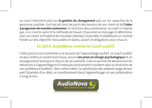 En 2014, AudioNova invente le Coach auditif.