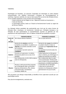 THERAPIES Psychologue de formation, j`ai poursuivi l`acquisition de