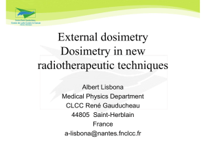 External dosimetry Dosimetry in new radiotherapeutic techniques
