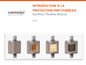 INTRODUCTION À LA PROTECTION PAR FUSIBLES