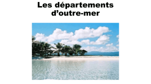 Les départements d`outre-mer - I Istituto Comprensivo Cassino