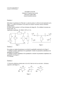 EXAMEN ULSI 304 Initiation à l`analyse des circuits Mercredi 5