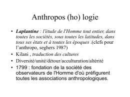 Anthropo (ho) logie
