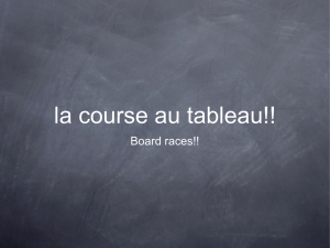 la course au tableau!! Board races!! 1. You were reading. 2. They