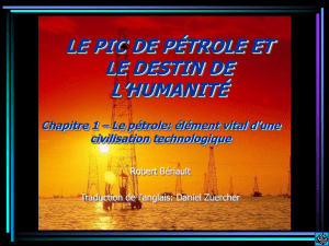 Le pétrole - Peak Oil and the Fate of Humanity