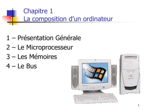 Ch.1 - La composition d`un ordinateur