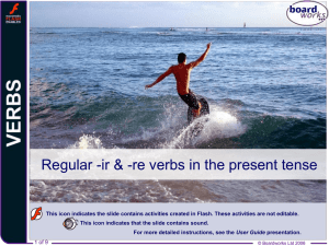 Regular -ir and -re verbs in the present tense