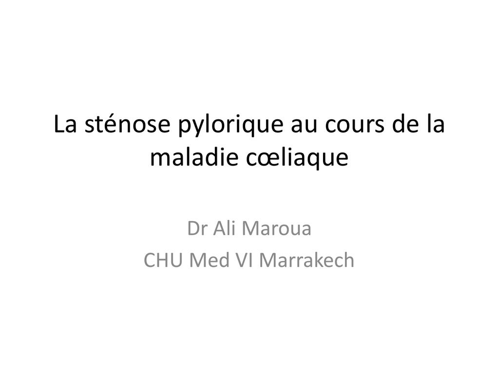 la sténose pylorique au cours de la maladie coeliaque