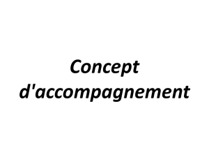Concept d`accompagnement
