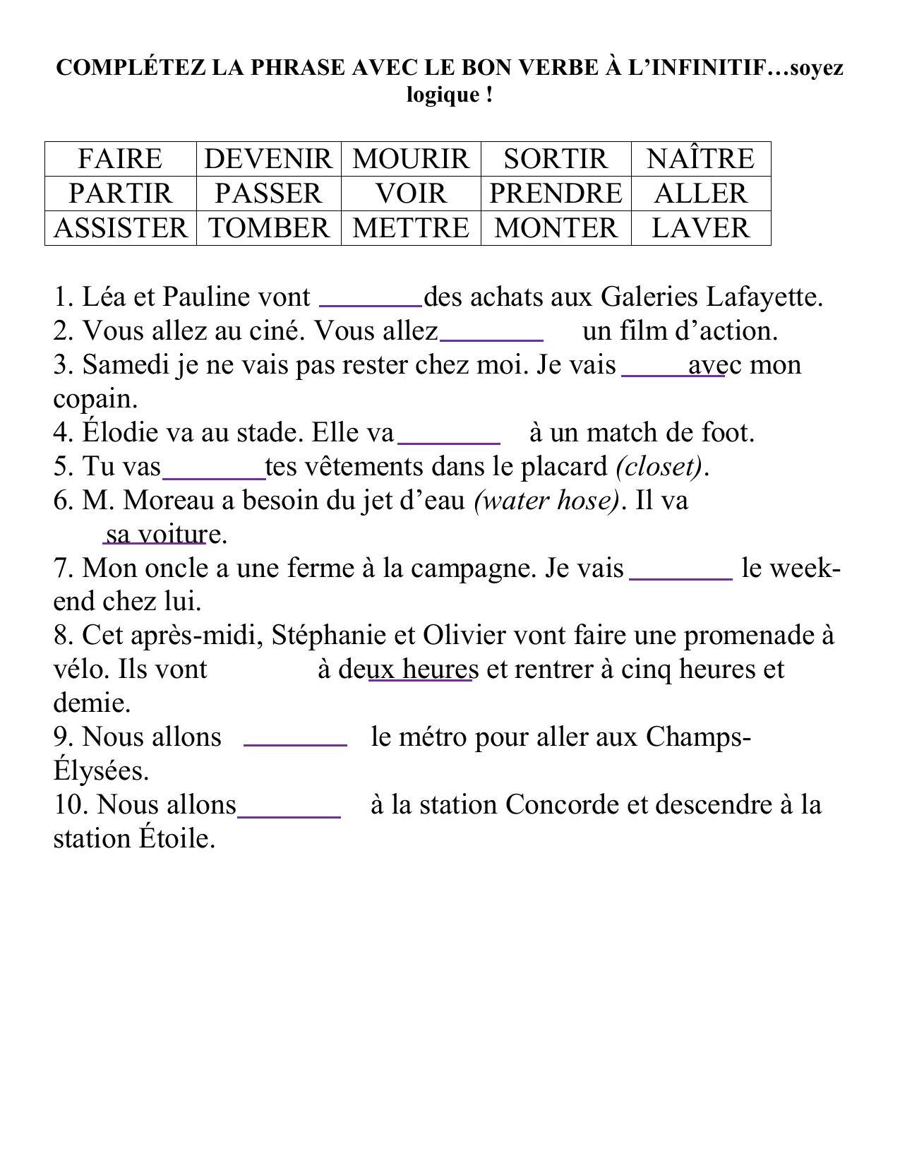 Completez La Phrase Avec Le Bon Verbe A L Infinitif