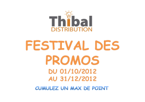 Voir le PDF - Thibal Distribution