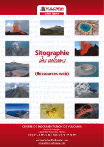 Sitographie des volcans (document Vulcania)