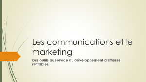 Les communications et le marketing