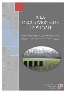 A LA DECOUVERTE DE LA SHOAH