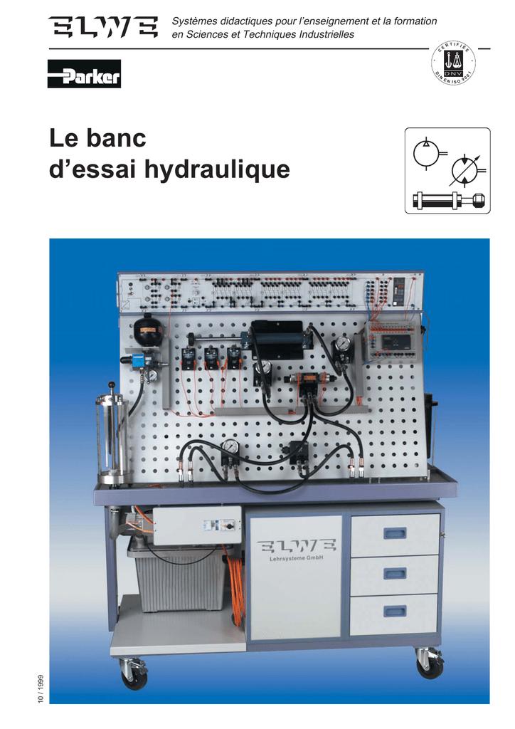 Le Banc Dessai Hydraulique