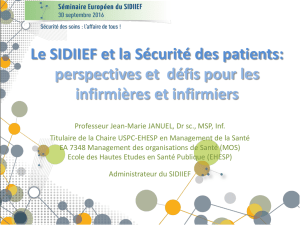 Le SIDIIEF et la Sécurité des patients