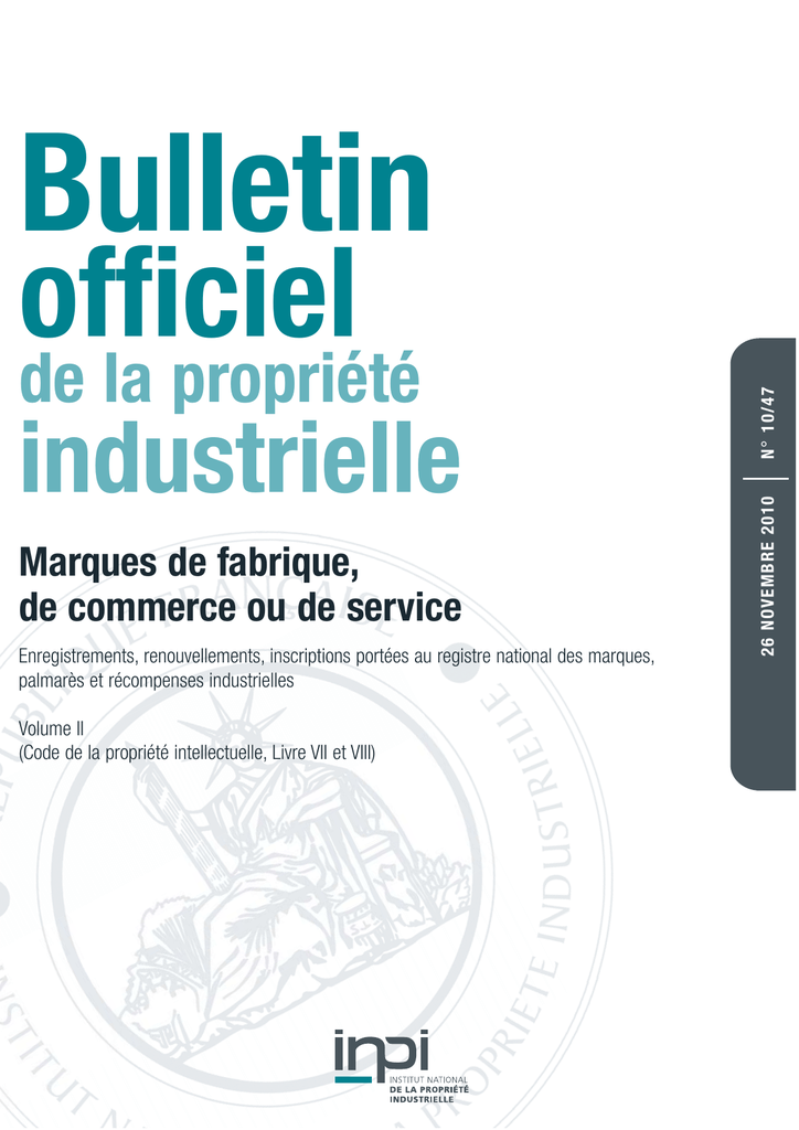 f7238504ec9fc6 Bulletin industrielle Marques de fabrique, de commerce ou de service  Enregistrements, renouvellements, inscriptions portées au registre national  des marques ...