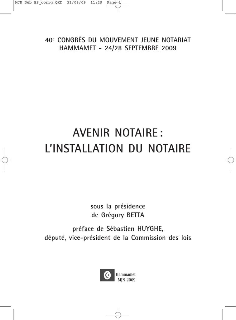 Avenir Notaire L Installation Du Notaire