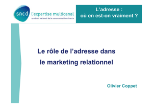 Le rôle de l`adresse dans le marketing relationnel