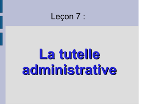 Tutelle Recours Archivage - Sciences Administratives