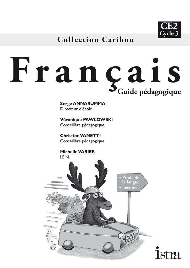 Guide Pedagogique Francais Caribou Ce2