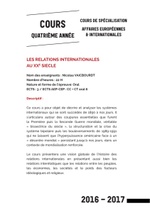 Les relations internationales du long XXème