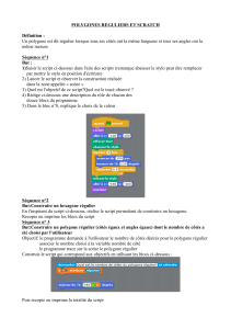 POLYGONES REGULIERS ET SCRATCH Définition : Un polygone