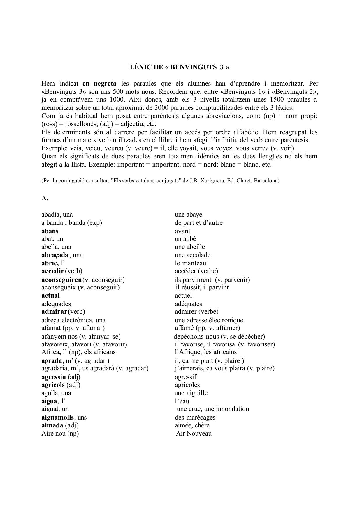 LÈXIC DE « BENVINGUTS 3 » Hem indicat en negreta les paraules