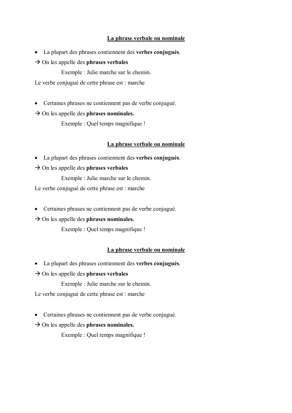 La phrase verbale ou nominale • La plupart des phrases