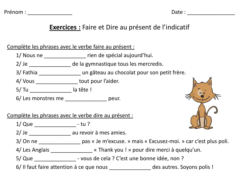 Prenom Date Exercices Faire Et Dire Au Present De L Indicatif