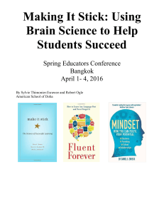 Making It Stick: Using Brain Science to Help Students Succeed
