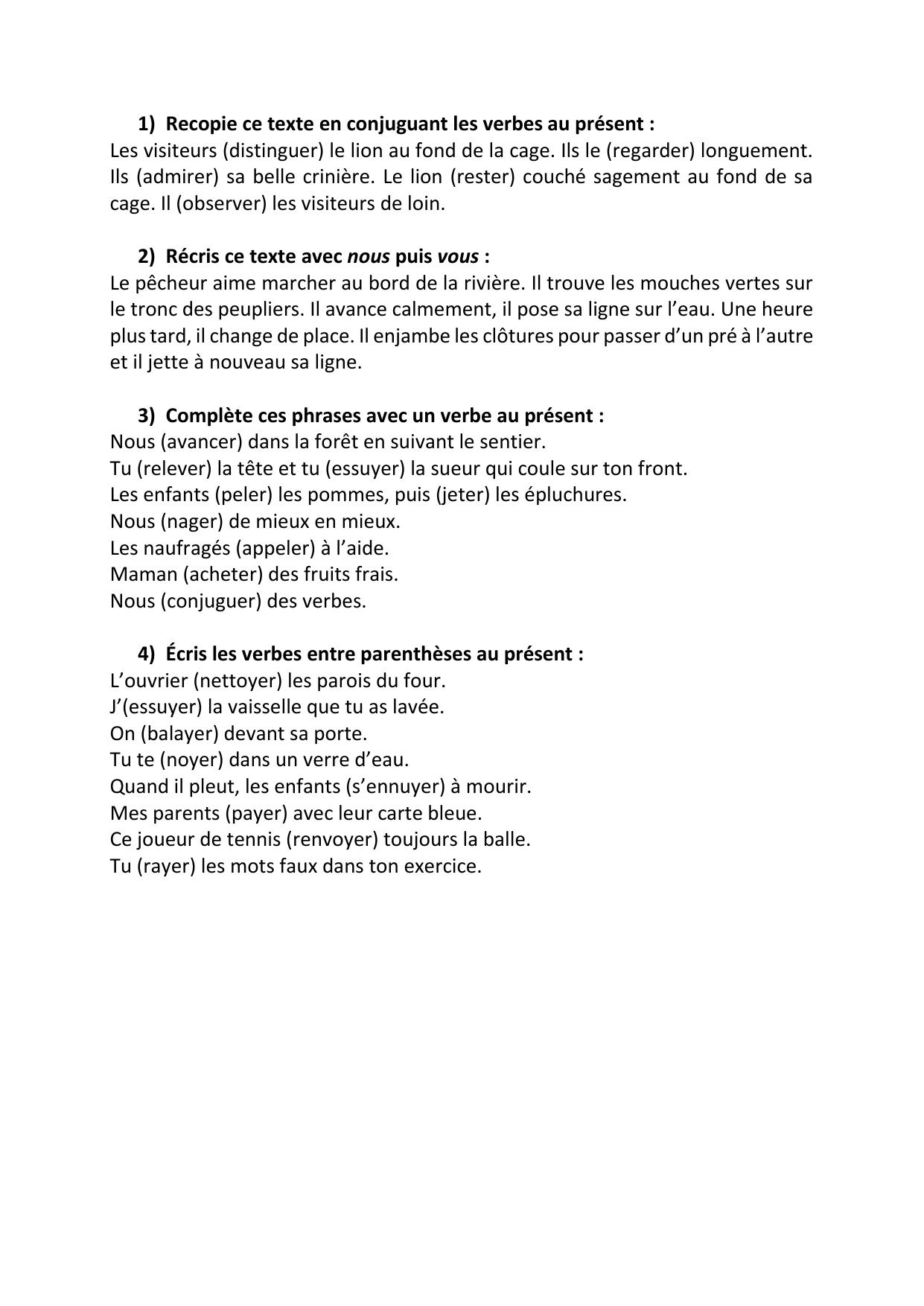 1 Recopie Ce Texte En Conjuguant Les Verbes Au Present Les