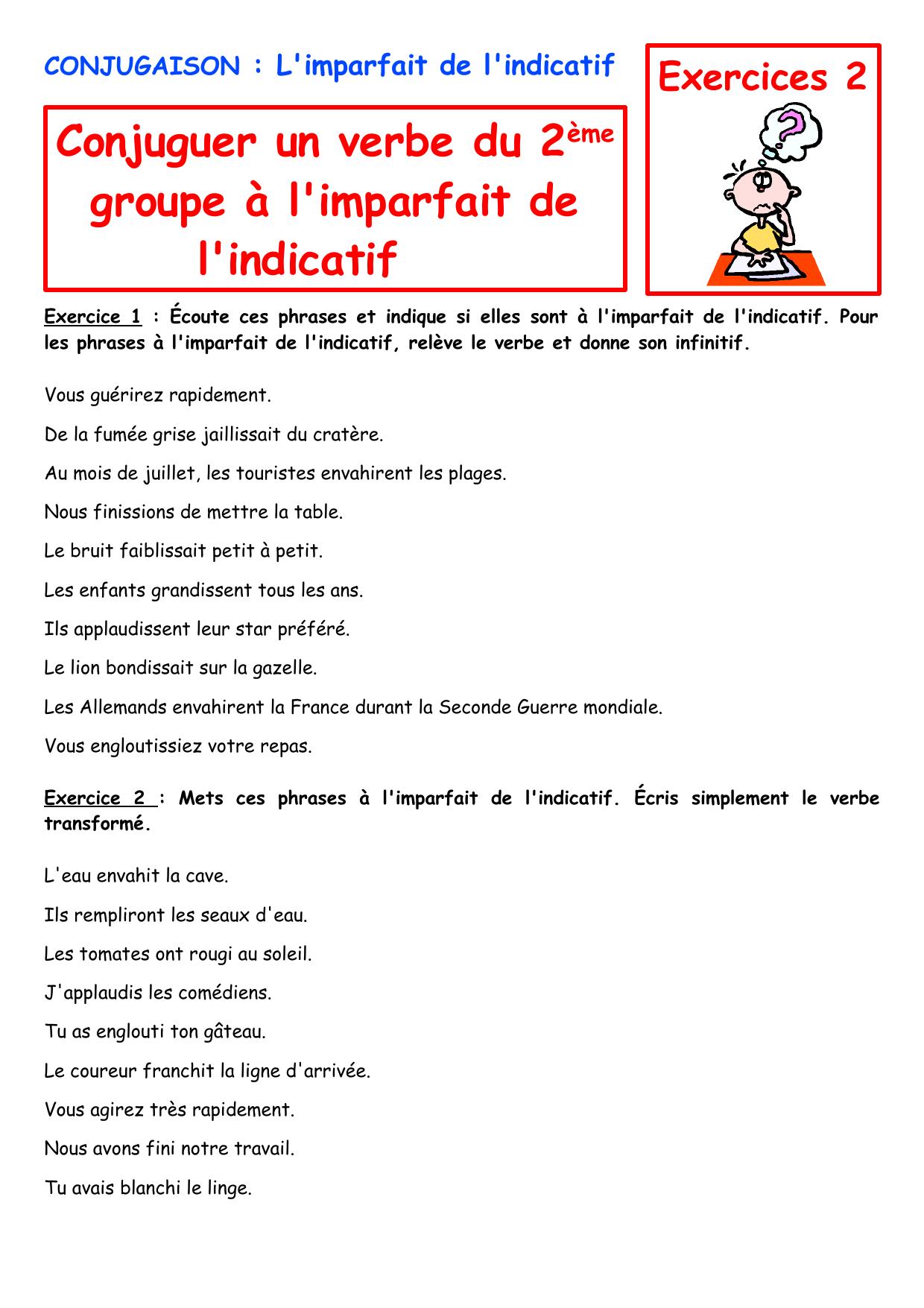 Conjuguer Un Verbe Du 2eme Groupe A L Imparfait De L