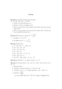 Sessions Exercice 1 On donne l`expression numérique : A = 2 × 10 2