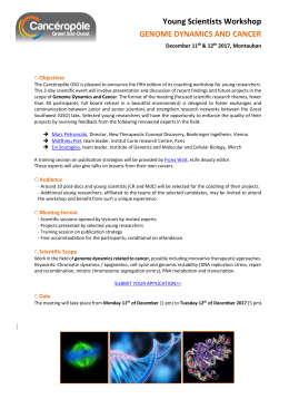 Young Scientists Workshop  GENOME DYNAMICS AND CANCER December 11