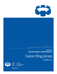 Cancer Drug Access SEcONd ANNuAl SymPOSium ON REPORT ON dEcEmBER, 2010