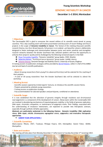 Young Scientists Workshop December 1–2 2014, Montauban GENOMIC INSTABILITY IN CANCER