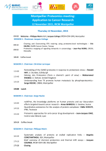 Montpellier Proteomics meeting: Application to Cancer Research 12 November 2015, IRCM Montpellier